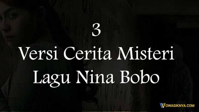 Misteri Lagu Nina Bobo