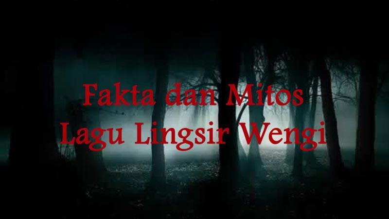 Mitos Lagu Lingsir Wengi