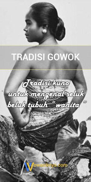 Tradisi Gowok: Tradisi Mengenal Seluk Beluk Tubuh Wanita
