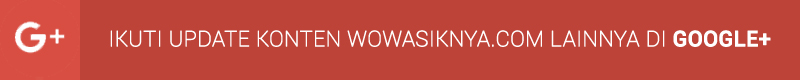 Follow +WowasiknyaDotcom